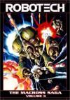 Robotech - The Macross Saga, Vol. 3 - Jack Herman, Tommy Yune, Jay Faerber, Markalan Joplin