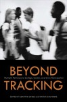 Beyond Tracking: Multiple Pathways to College, Career, and Civic Participation - Jeannie Oakes, Marisa Saunders