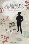 Un perfetto gentiluomo - Natasha Solomons, Stefano Bortolussi