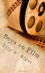 Boys on Film - Lily G. Blunt