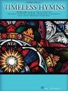 Timeless Hymns: Beginning Piano Solo - Hal Leonard Publishing Company