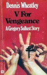 V For Vengeance - Dennis Wheatley