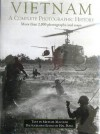 Vietnam: A Complete Photographic History - Michael Maclear, Hal Buell