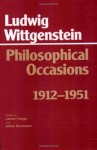 Philosophical Occasions, 1912-1951 - Ludwig Wittgenstein, James C. Klagge, Alfred Nordmann