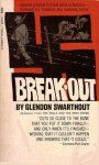 Break-out - Glendon Swarthout