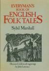 Everyman's Book Of English Folk Tales - Sybil Marshall, John Lawrence