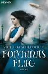Fortunas Flug - Victoria Schlederer