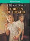 A Thief in the Theater: A Kit Mystery - Sarah Masters Buckey