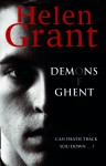 The Demons of Ghent - Helen Grant