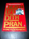 The Death and Life of Dith Pran - Sydney Schanberg
