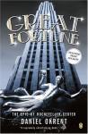 Great Fortune: The Epic of Rockefeller Center - Daniel Okrent