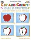 Cut and Create! Fall & Winter - Mary Tucker, Judy Mitchell, Mary Lindeen, Kim Rankin