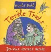 Terrible Tricks - Roald Dahl, Top That! Kids Staff, Barry Green