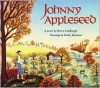 Johnny Appleseed: A Poem - Reeve Lindbergh, Kathy Jakobsen