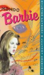 Mondo Barbie: An Anthology of Fiction & Poetry - Lucinda Ebersole, Richard Peabody
