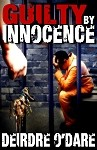 Guilty by Innocence - Deirdre O'Dare