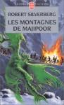 Les Montagnes de Majipoor - Robert Silverberg
