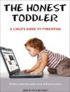 The Honest Toddler: A Child's Guide to Parenting - Bunmi Laditan, Kyle McCarley