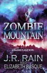 Zombie Mountain - J.R. Rain, Elizabeth Basque