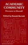 Academic Community: Discourse or Discord? - Ronald Barnett