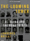 The Looming Tower: Al-Qaeda and the Road to 9/11 - Lawrence Wright, Alan Sklar