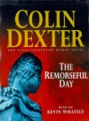 The Remorseful Day (Inspector Morse, #13) - Colin Dexter, Kevin Whately