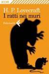 I ratti nei muri - H.P. Lovecraft, Sergio Altieri