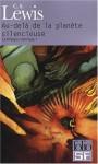 Au-delà de la planète silencieuse (La trilogie cosmique, #1) - C.S. Lewis, Maurice Le Péchoux