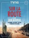 Sur la route d'après Jack Kerouac - Hors-Série Trois Couleurs / MK2 Sur la route d'après Jack Kerouac - Hors-Série Trois Couleurs / MK2 - Jack Kerouac
