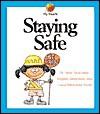 Staying Safe - Alvin Silverstein, Virginia Silverstein, Laura Silverstein Nunn