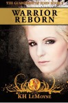 Warrior Reborn - K.H. LeMoyne