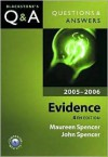 Questions and Answers Evidence 2005-2006 - Maureen Spencer, John Spencer