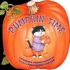 Pumpkin Time - Kathleen Weidner Zoehfeld, Christopher Santoro