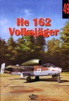 Heinkel He 162 Volksjäger (Militaria Aviation, 49) - Janusz Ledwoch