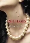 Rettegés (Kékvérűek #1) - Melissa de la Cruz