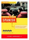 Drive Time: Spanish (CD): Learn Spanish While You Drive (All-Audio Courses) - Living Language