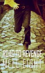 Road to Revenge - Mell Eight