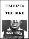The Bike (Suspense Thriller) - Tim Kizer
