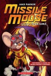 Missile Mouse #2: Rescue on Tankium3 - Jake Parker