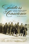 Soldiers of Conscience: Japanese American Military Resisters in World War II - Shirley Castelnuovo