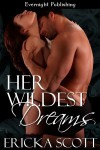 Her Wildest Dreams - Ericka Scott