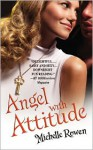 Angel with Attitude - Michelle Rowen