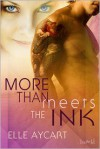 More than Meets the Ink - Elle Aycart