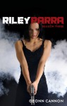 Riley Parra Season Three (Riley Parra #3) - Geonn Cannon