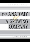 The Anatomy of a Growing Company - Dick Dadamo