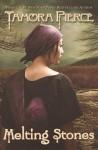Melting Stones - Tamora Pierce