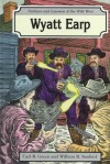 Wyatt Earp - Carl R. Green, William R. Sanford