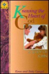 Knowing the Heart of God: A Study of John (Accent on truth bible study series) - Kenneth O. Gangel, Elizabeth Gangel