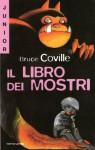 Il libro dei mostri - Bruce Coville, Cristina Scalabrini, Jane Yolen, Michael Markiewicz