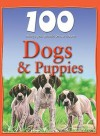 100 Things You Should Know About Dogs & Puppies (A Mosaic of Magical Information) - Camilla De la Bédoyère